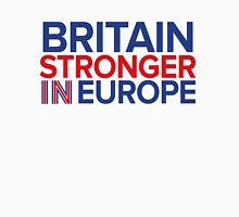 Britain Stronger in Europe Unisex T-Shirt