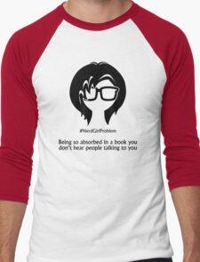 Nerd Girl Problem #1 Men's Baseball ¾ T-Shirt