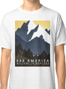 See America Welcome To Montana vintage Travel Poster Classic T-Shirt