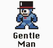 Gentle Man by stumpyshirts