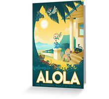 welcome to alola Greeting Card