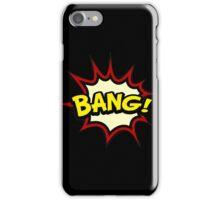 T-shirt BANG iPhone Case/Skin