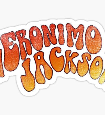 geronimo jackson Sticker