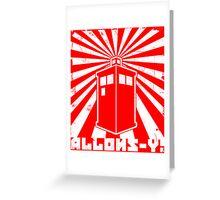 Allons-y Tardis Propaganda Greeting Card