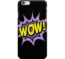 wow iPhone Case/Skin