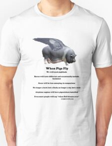When Pigs Fly Unisex T-Shirt
