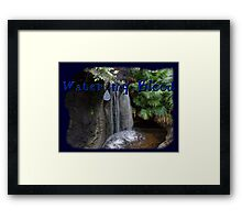 Water my Blood Framed Print