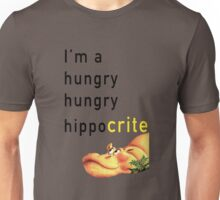 Hungry Hungry Hypocrite Unisex T-Shirt