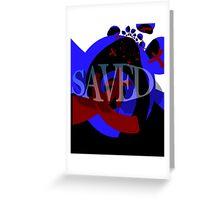 Saved Greeting Card