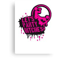 Lets party bitches sex fucking music graffiti Canvas Print