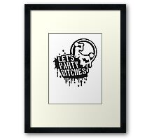 Lets party bitches sex fucking music graffiti Framed Print