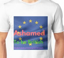 Ashamed To British Unisex T-Shirt