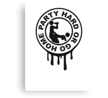 Stamp hard go home sex alcohol drinking Canvas Print