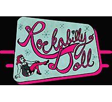 Rockabilly Doll Photographic Print