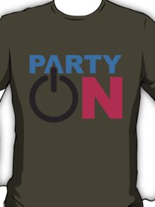 Party On Power Energie Symbol Start Go T-Shirt