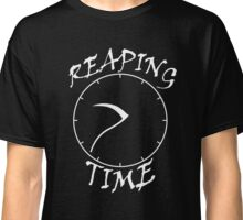 Reaping Time Classic T-Shirt