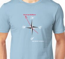 North by NoWhere 2 Unisex T-Shirt