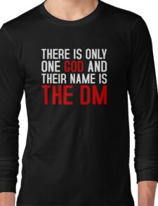THE DM IS GOD (Dungeons & Dragons) (White) Long Sleeve T-Shirt