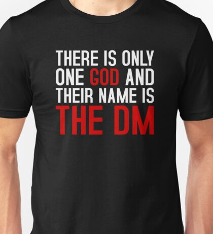 THE DM IS GOD (Dungeons & Dragons) (White) Unisex T-Shirt