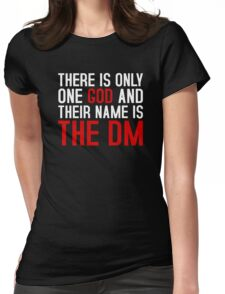 THE DM IS GOD (Dungeons & Dragons) (White) Womens Fitted T-Shirt