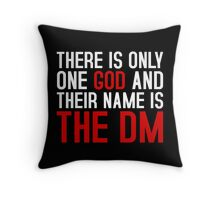 THE DM IS GOD (Dungeons & Dragons) (White) Throw Pillow