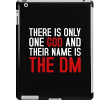 THE DM IS GOD (Dungeons & Dragons) (White) iPad Case/Skin