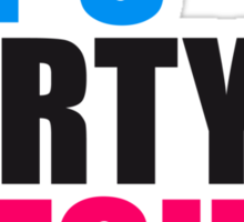 Lets Party Bitches Logo Sticker