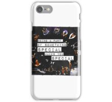 Glee being a part of something special iPhone Case/Skin