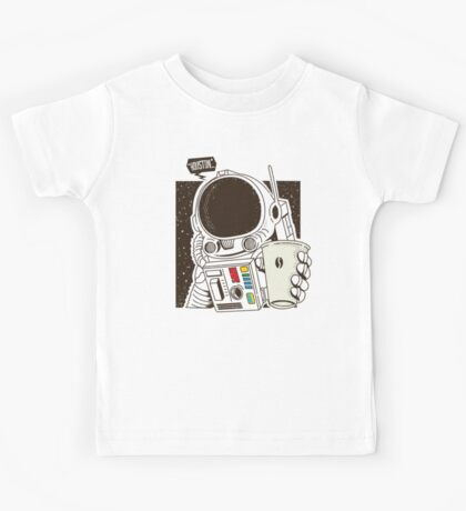 Houston... We have a Coffee!  Kids Tee