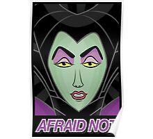 Maleficent - Afraid Not Poster
