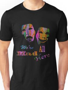 Drama in Wonderlad Unisex T-Shirt
