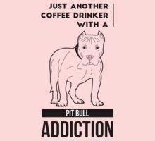 Coffee Drinker & Pit Bull Addiction One Piece - Short Sleeve