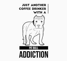 Coffee Drinker & Pit Bull Addiction Unisex T-Shirt