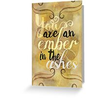 an ember in the ashes Greeting Card