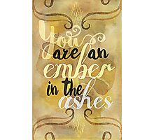 an ember in the ashes Photographic Print