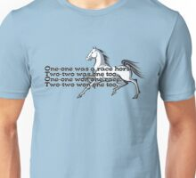 One-one was a race horse.  Unisex T-Shirt