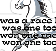 One-one was a race horse.  Sticker