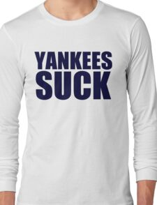 Boston Red Sox - YANKEES SUCK - Blue Text Long Sleeve T-Shirt