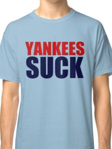 Boston Red Sox - YANKEES SUCK Classic T-Shirt