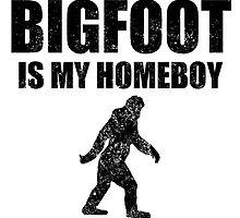 Distressed Bigfoot Is My Homeboy by kwg2200