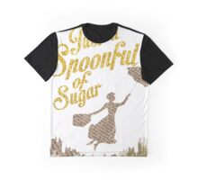 Spoonful of sugar Graphic T-Shirt