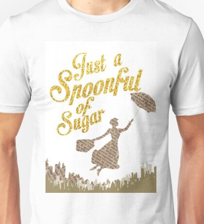 Spoonful of sugar Unisex T-Shirt
