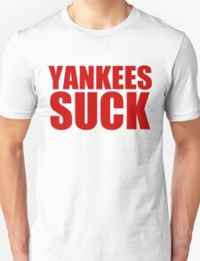 Boston Red Sox - YANKEES SUCK - red text T-Shirt