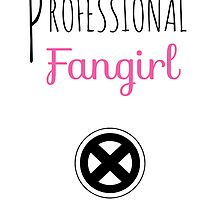 Professional Fangirl - X Men by pinkpunk83
