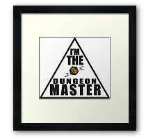 Dungeon Master! Framed Print