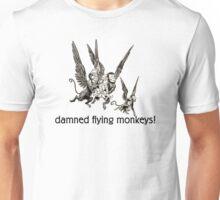 Wizard of Oz damned flying monkeys! Unisex T-Shirt