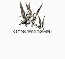 Wizard of Oz damned flying monkeys! Unisex T-Shirt