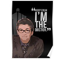 Keep Calm The 10th Doctor is Here Poster
