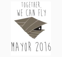 Together We Can Fly - Mayor 2016 by NotReally