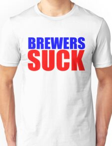 Chicago Cubs - BREWERS SUCK  Unisex T-Shirt